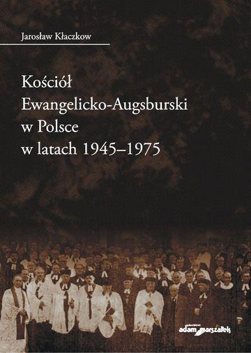 Monografia Kościoła Ewangelicko-Augsburskiego wPolsce